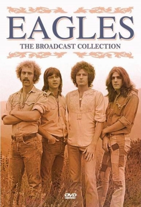 Eagles - The Broadcast Collection (Inofficial)