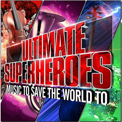 Robert Ziegler & The Czech Philharmonic Orchestra - Ultimate Superheroes - Muisc To Save The World To