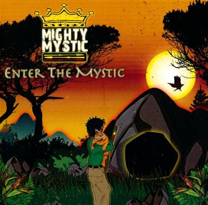 Mighty Mystic - Enter The Mystic (Digipack)