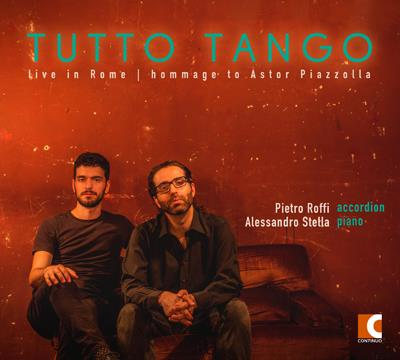 Astor Piazzolla (1921-1992), Alessandro Stella & Pietro Roffi - Tutto Tango: Live In Rome