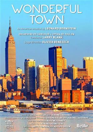 Orchestre de l'Opera de Toulon, Larry Blank & Olivier Bénézech - Bernstein - Wonderful Town (Bel Air Classique)