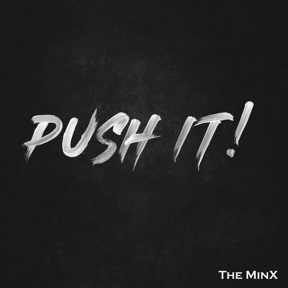The MinX - Push It!
