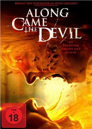 Along Came The Devil (2018)