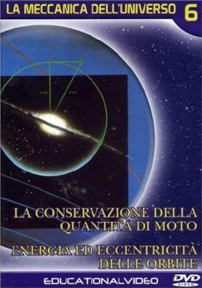 La Meccanica Dell'Universo - Vol. 6