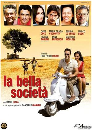 La bella società (2010) (Nuova Edizione)