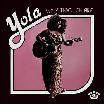 Yola - Walk Through Fire