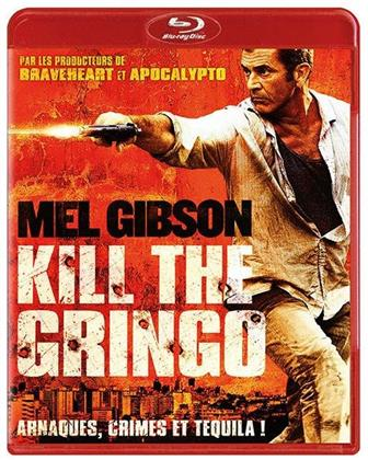 Kill the Gringo (2011)