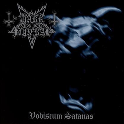 Dark Funeral - Vobiscum Satanas (2019 Reissue, Bonustrack)