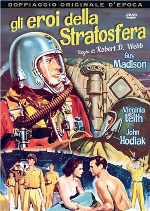Gli eroi della stratosfera (1956) (Doppiaggio Originale D'epoca)