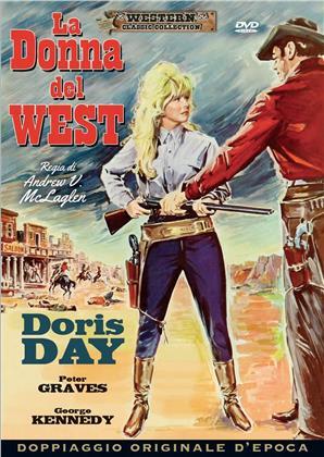 La Donna del West (1967) (Western Classic Collection, Doppiaggio Originale D'epoca)
