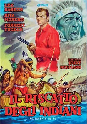 Il riscatto degli indiani (1957) (Cineclub Classico, restaurato in HD)