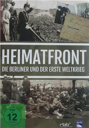 Heimatfront - Die Berliner und der Erste Weltkrieg