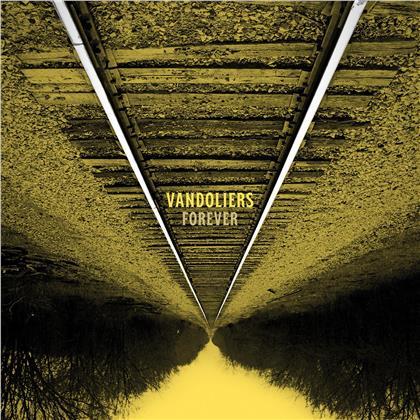 Vandoliers - Forever (Digipack)