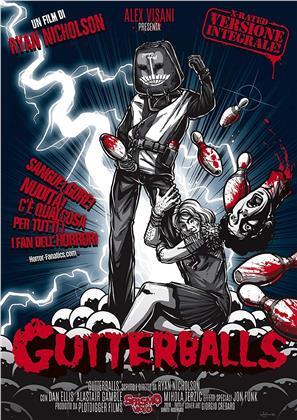 Gutterballs (2008) (Edizione Integrale)