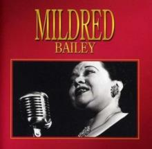 Mildred Bailey - ---