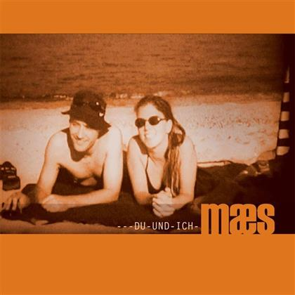 Maes - Du und ich