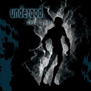 Undergod - Devil In Me