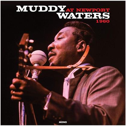 Muddy Waters - At Newport 1960 (Not Now UK, 2019 Reissue, LP)