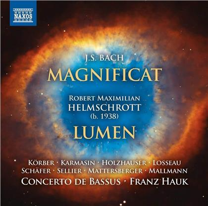 Johann Sebastian Bach (1685-1750), Robert Maximilian Helmschrott (*1938), Franz Hauk & Concerto de Bassus - Magnificat / Lumen