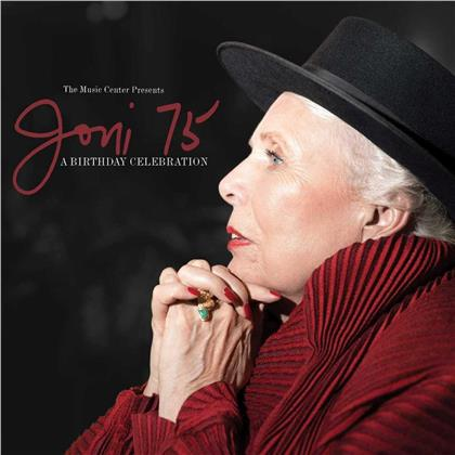 Joni Mitchell - Joni 75: A Birthday Celebration