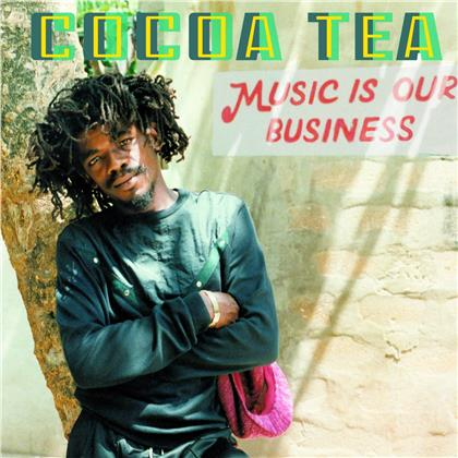 Cocoa Tea - Music Is Our Business (20 Tracks, Digipack)