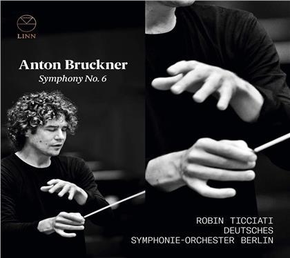 Anton Bruckner (1824-1896), Anton Bruckner (1824-1896), Robin Ticciati & Deutsches Sinfonie-Orchester Berlin - Symphonie Nr. 6 In A-Dur