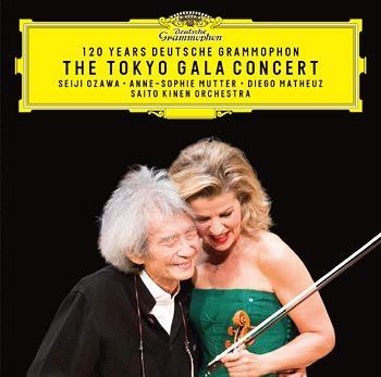 Anne-Sophie Mutter, Seiji Ozawa, Diego Matheuz & Saito Kinen Orchestra - 120 Years Deutsche Grammophon - The Tokyo Galo Concert (Japan Edition)