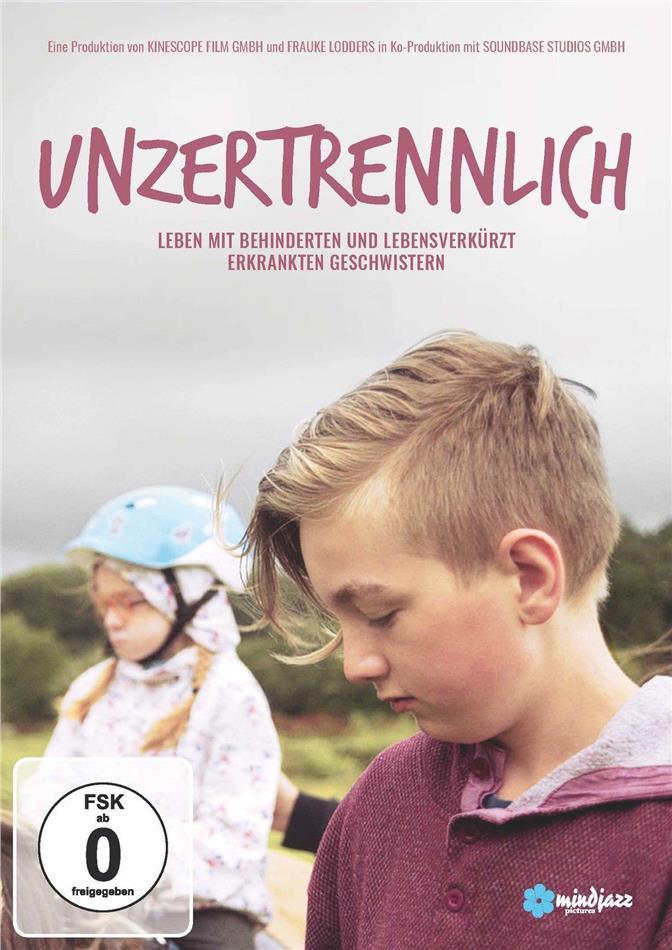Unzertrennlich - Leben mit behinderten und lebensverkürzt erkrankten Geschwistern (2018)