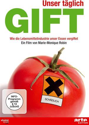 Unser täglich Gift - Wie die Lebensmittelindustrie unser Essen vergiftet (Arte Edition, Neuauflage)