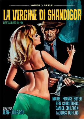 La vergine di Shandigor (1967) (Horror d'Essai, Restaurato in HD, n/b)
