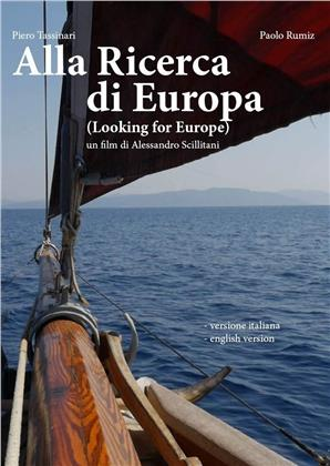 Alla Ricerca di Europa - Looking for Europe