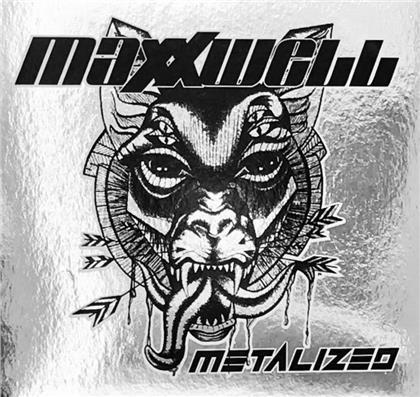 Maxxwell - Metalized (Gatefold, 2 LPs)