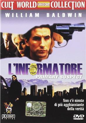 L'informatore - Primary Suspect (2005) (Cult World Collection)