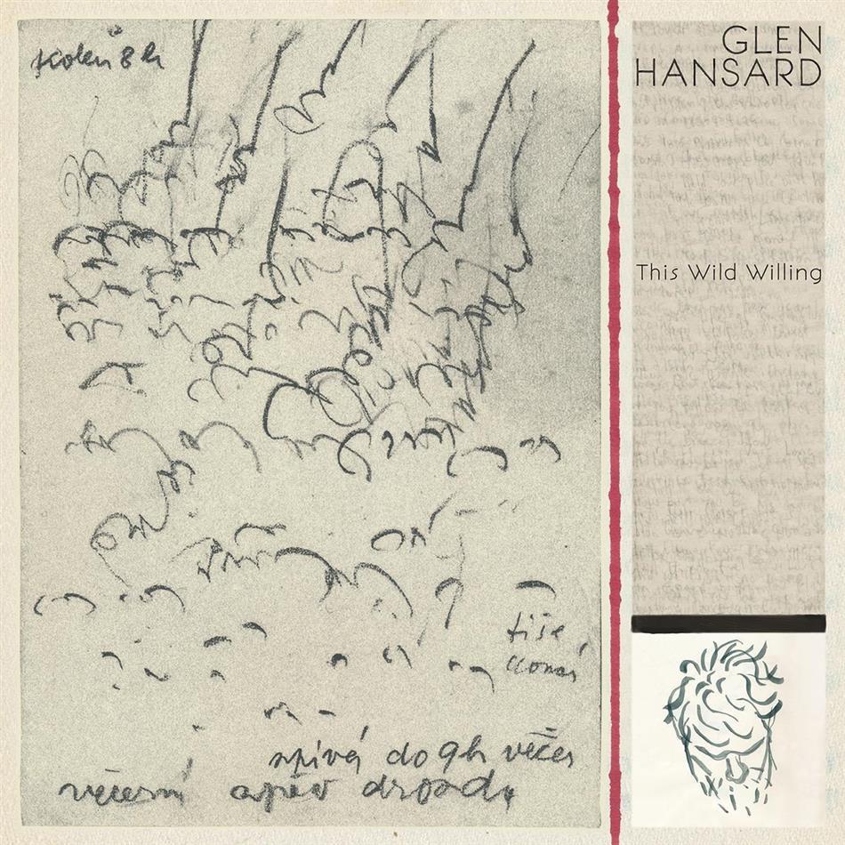 Glen Hansard (Frames/Swell Season/Once) - This Wild Willing