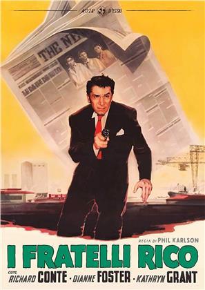 I fratelli Rico (1957) (Noir d'Essai, n/b)