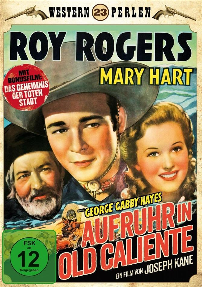 Aufruhr in Old Caliente (1939) (Western Perlen, s/w)