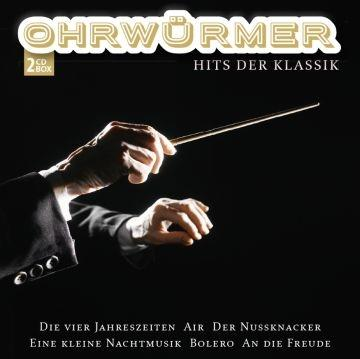 Ohrwürmer - Hits der Klassik