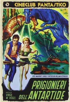 Prigionieri dell'Antartide (1957) (Cineclub Fantastico, n/b)