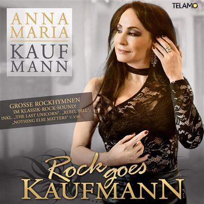 Anna Maria Kaufmann - Rock Goes Kaufmann