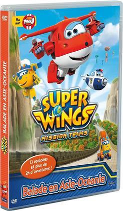 Super Wings - Saison 3.2 - Balade en Asie-Océanie