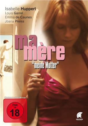 Ma Mère - Meine Mutter (2004)