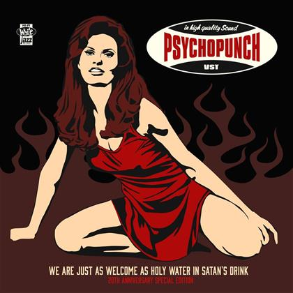 Psychopunch - We Are Just As Welcome As Holy (20th Anniversary Edition, LP)
