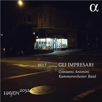 Joseph Haydn (1732-1809), Giovanni Antonini & Kammerorchester Basel - Haydn 2032 Vol. 7 - Gli Impresari