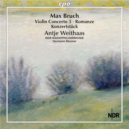 Max Bruch (1838-1920), Hermann Bäumer, Antje Weithaas & NDR Radiophilharmonie - Works for Violin & Orchestra Vol. 3 - Sämtliche Werke für Violine & Orchester Vol.3