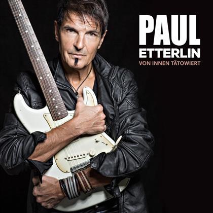 Paul Etterlin - Von innen taetowiert