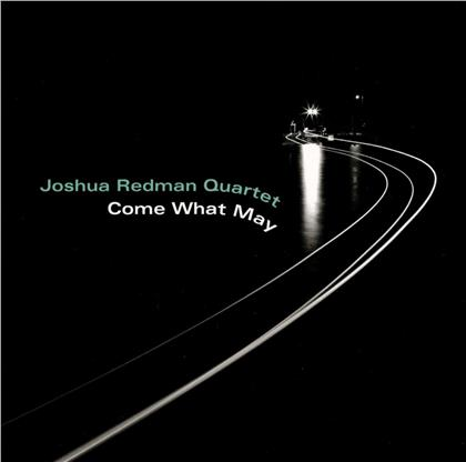 Joshua Redman - Come What May