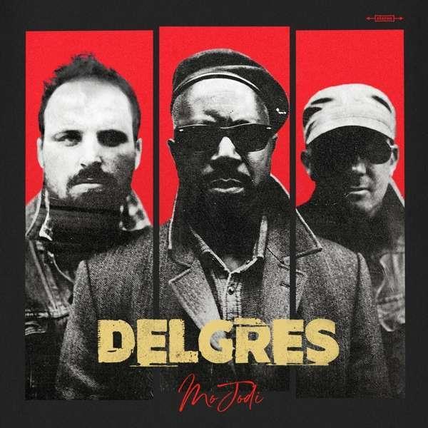 Delgres - Mo Jodi (2019 Reissue, 2 LPs)