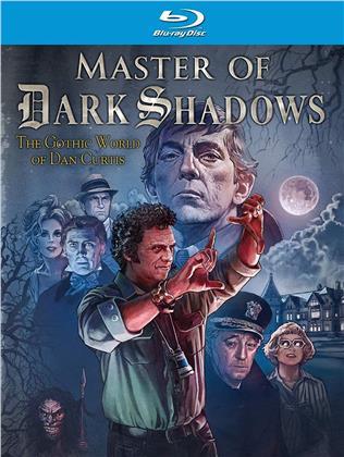 Master Of Dark Shadows - The Gothic World of Dan Curtis (2019)