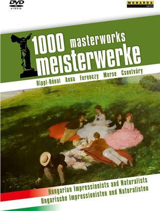 1000 Meisterwerke - Ungarische Impressionisten und Naturalisten