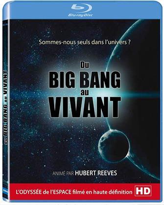 Du Big Bang au vivant (2010)